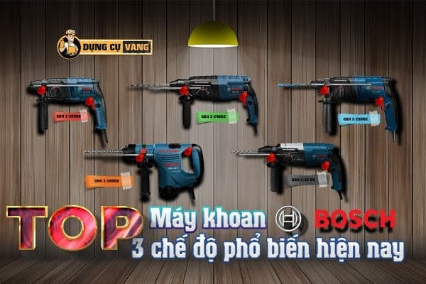 Top 5 May Khoan Bosch